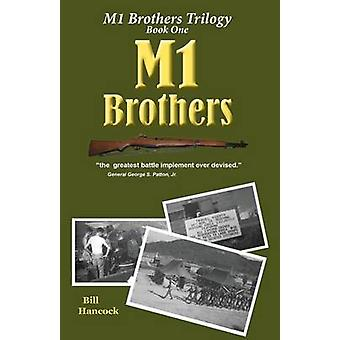 M1 Brothers Second Edition by Hancock & Bill