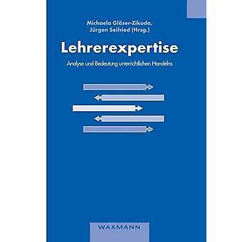Lehrerexpertise  Analyse und Bedeutung unterrichtlichen HandelnsTest by GlserZikuda & Michaela