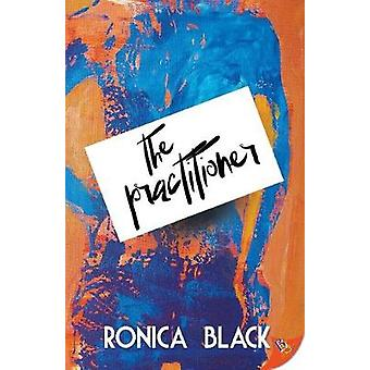 The Practitioner by Black & Ronica