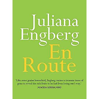 En Route by Juliana Engberg - 9780522874495 Book