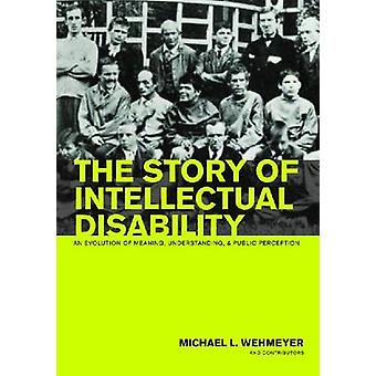 The Story of Intellectual Disability - An Evolution of Meaning - Under