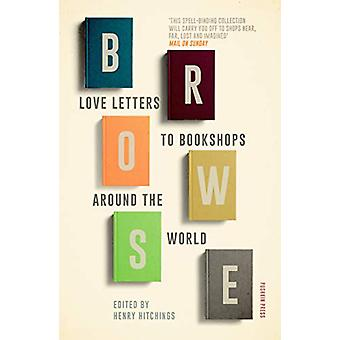Browse - Love Letters to Bookshops Around the World by Ali Smith - 978