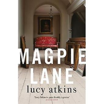 Magpie Lane por Lucy Atkins - 9781786485571 Livro