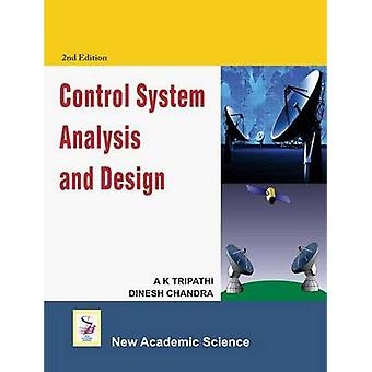 Control System Analysis and Design by A.K. Tripathi - Dinesh Chandra
