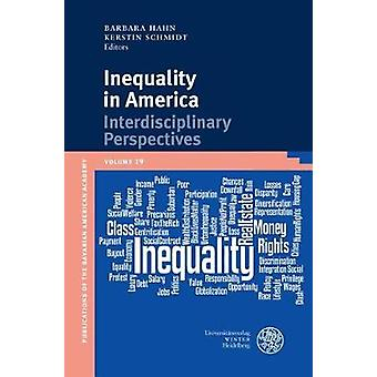 Inequality in America - Interdisciplinary Perspectives by Barbara Hahn