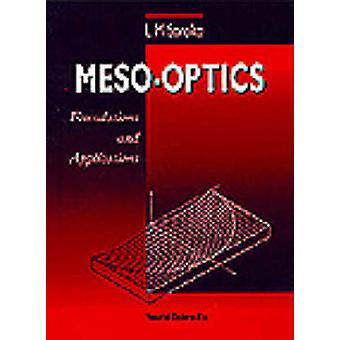 Meso-Optics - Foundations and Applications by L. M. Soroko - 978981022