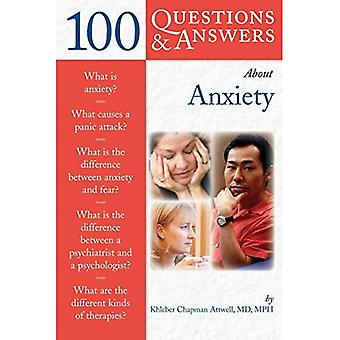 100 Questions and Answers About Anxiety (100 Questions & Answers about . . .)