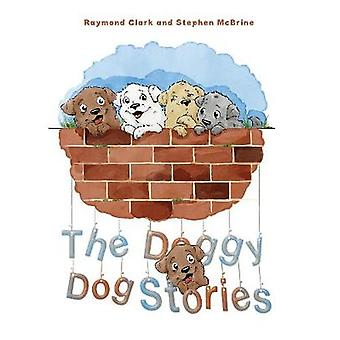 The Doggy Dog Stories by Raymond Clark and Stephen McBrine - 97815289