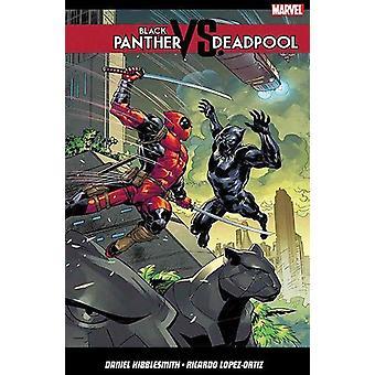 Black Panther Vs. Deadpool by Daniel Kibblesmith - 9781846539671 Book