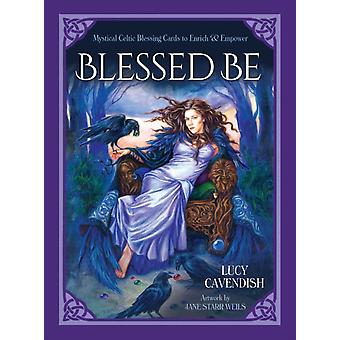 Blessd be by Lucy Cavendish