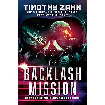 The Backlash Mission by Timothy Zahn - 9781453297889 Book
