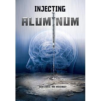 Injecting Aluminum (L'Aluminun; Les Vaccins & Les [DVD] USA import