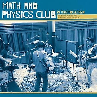 Math & Physics Club - In This Together [CD] USA import