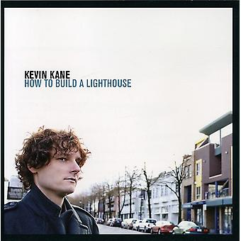 Kevin Kane - How to Build a Lighthouse [CD] USA import