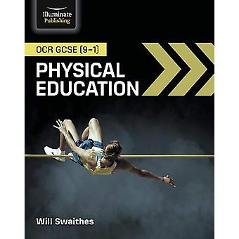 OCR GCSE (9-1) Physical Education by Will Swaithes - 9781912820252 Bo