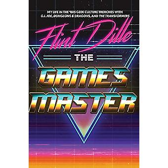 Gamesmaster by Dille & Flint