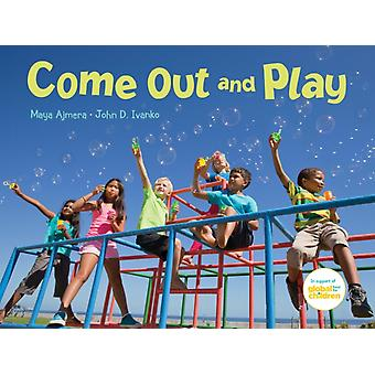Come Out and Play by Ajmera & MayaIvanko & John D.