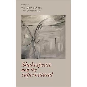 Shakespeare en de Supernatural Manchester University Press