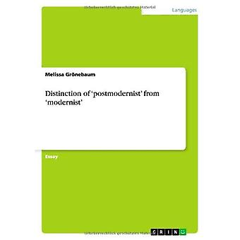 Distinction of 'postmodernist' from 'modernist'