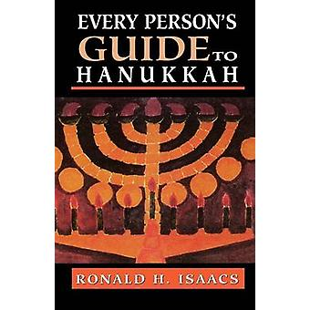 Every Person's Guide to Hanukkah di Ronald H. Isaacs - 9780765760449