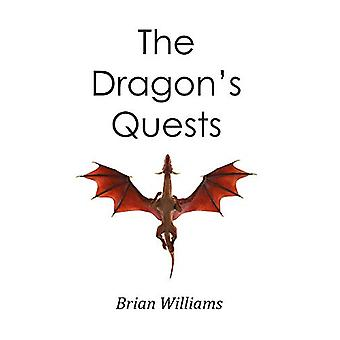 The Dragon's Quests by Brian Williams - 9781787197046 Book