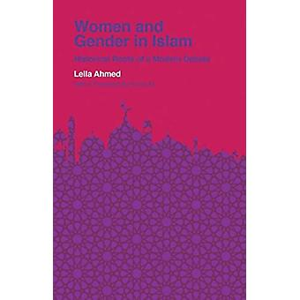 Women and Gender in Islam by Leila Ahmed