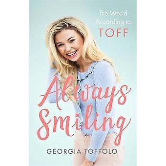 Siempre sonriendo el mundo según Toff