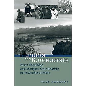 Jagers en Bureaucraten door Paul Nadasdy