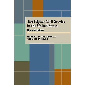 The Higher Civil Service in the United States by Mark W. HuddlestonWilliam W. Boyer