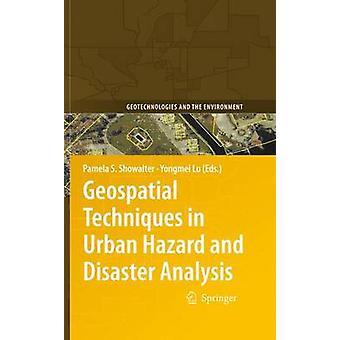 Geospatiala tekniker i urban fara och katastrofanalys av Pamela