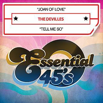 DeVilles - Joan van liefde / vertel Me zo USA import