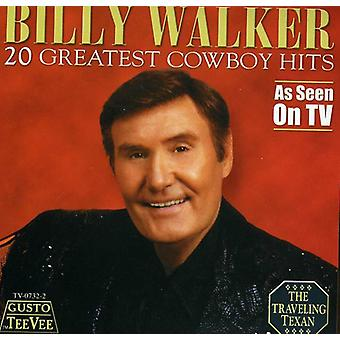 Billy Walker - 20 Greatest Cowboy Hits [CD] USA import