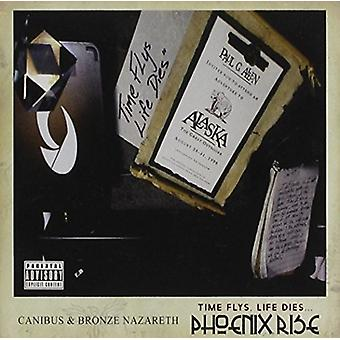 Canibus & Bronze Nazareth - Time Flys Life Dies... Phoenix Rise [CD] USA import