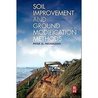 Méthodes d'amélioration du sol et de modification du sol par Peter G Nicholson