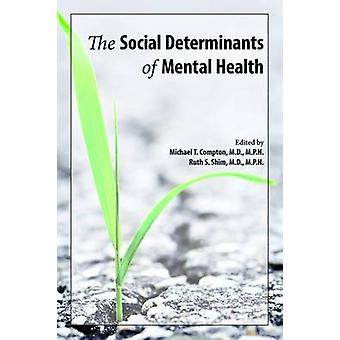 Social Determinants of Mental Health by Michael Compton