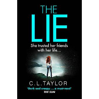 The Lie by C. L. Taylor - 9780007544271 Book