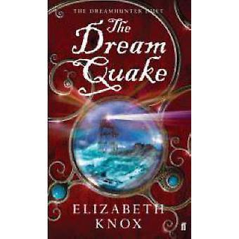 Le tremblement de terre de rêve (Main) par Elizabeth Knox - livre 9780571224586