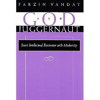 Gud og mastodont - iranske intellektuelle møde med modernitet af F
