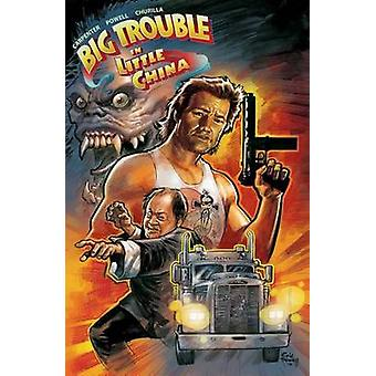 Big Trouble in Little China - Volume 1 by Eric Powell - Brian Churill