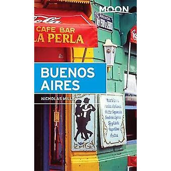 Lune de Buenos Aires par Nicholas Mills - livre 9781631212857