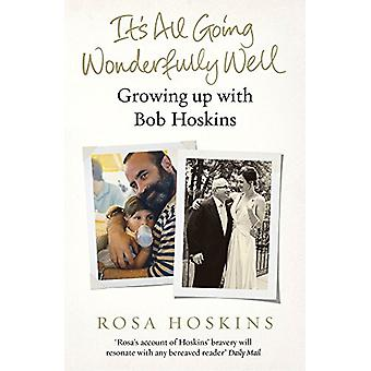 It's All Going Wonderfully Well by Rosa Hoskins - 9781784755737 Book