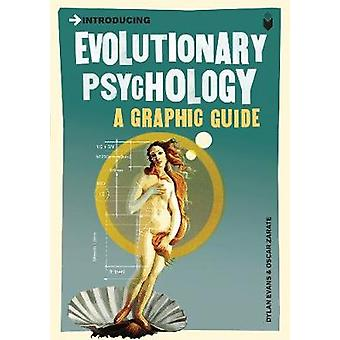 Introducing Evolutionary Psychology - A Graphic Guide by Dylan Evans -