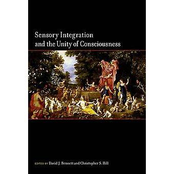 感覚統合とデヴィッド ・ ベネット - による意識の統一性