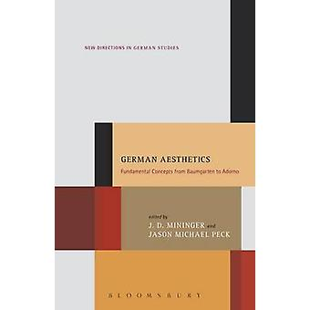German Aesthetics - Fundamental Concepts from Baumgarten to Adorno by