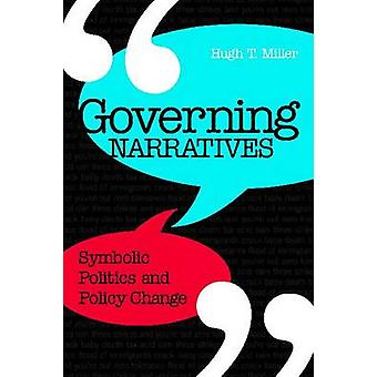 Narrativas que gobierna - política simbólica y política de cambian (3) por Hu