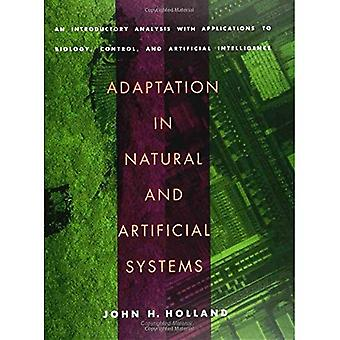 Adaptation in Natural and Artificial Systems: An Introductory Analysis with Applications to Biology, Control and Artificial Intelligence (Complex Adaptive ... Intelligence (Complex Adaptive Systems)