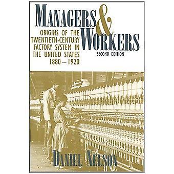 Les gestionnaires et les travailleurs: origines du système usine du XXe siècle aux Etats-Unis, 1880-1920