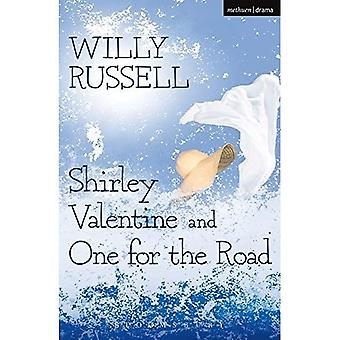 Shirley Valentine en One for the Road: en, One for the Road