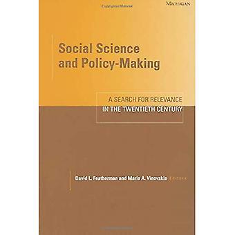 Sociale wetenschap en beleidsvorming: een zoektocht naar relevantie in de twintigste eeuw