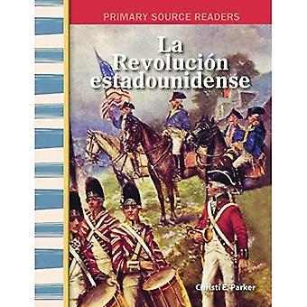 La Revolucion Estadounidense (the American Revolution) (primaire bron lezers)